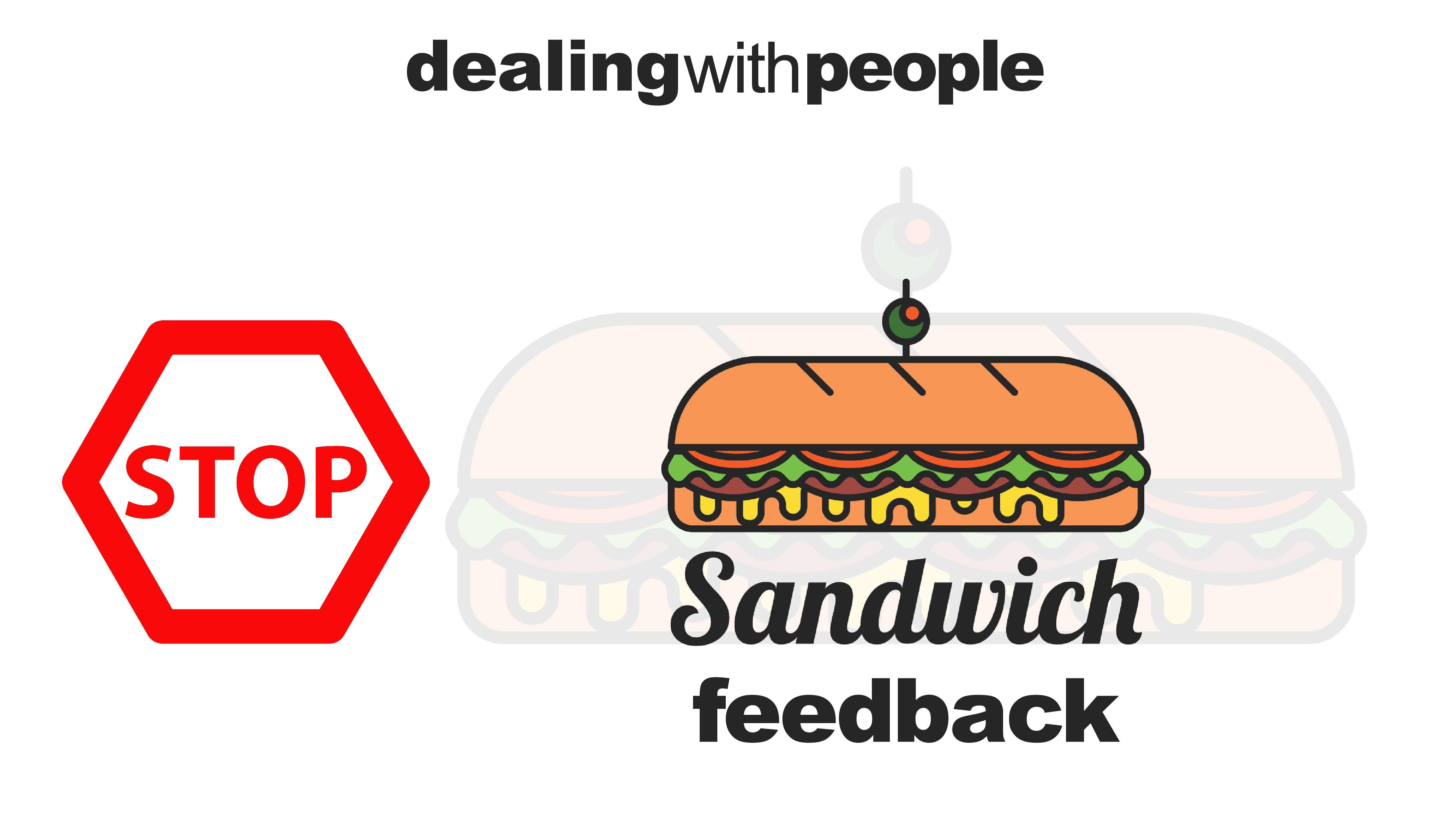 """Stop """"Sandwich Feedback"""""""